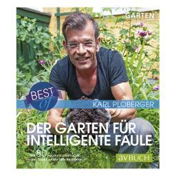 Karl Ploberger, Der Garten für intelligente Faule