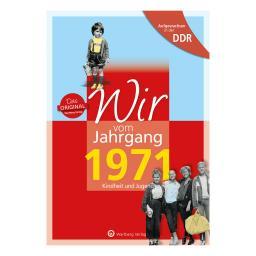 Aufgewachsen in der DDR - Wir vom Jahrgang 1971 - Kindheit und Jugend: 50. Geburtstag