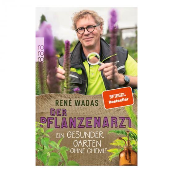 Der Pflanzenarzt:Gesunder Garten ohne Chemie