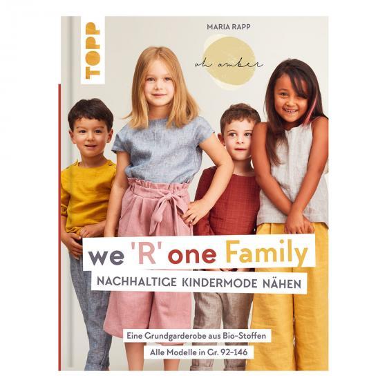 We R one Family - Nachhaltige Kindermode nähen