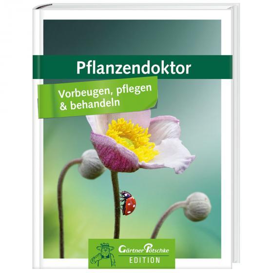 Pflanzendoktor - Vorbeugen, pflegen & behandeln