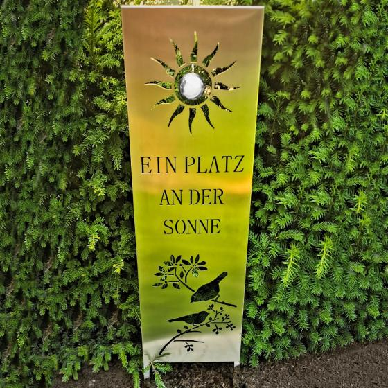 Edelstahl Gartenschild Ein Platz an der Sonne