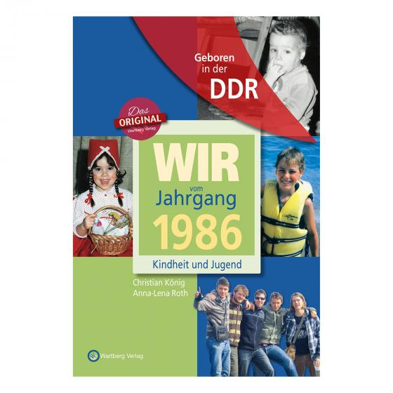 Geboren in der DDR - Wir vom Jahrgang 1986 - Kindheit und Jugend