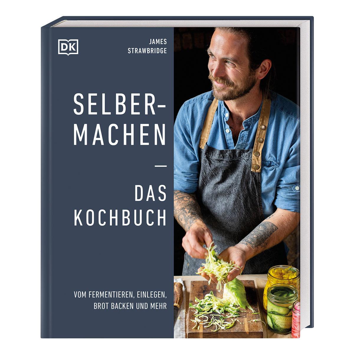 Selbermachen - Das Kochbuch