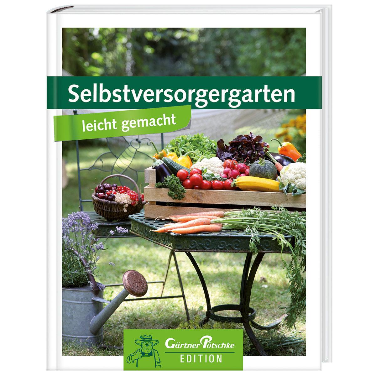 Selbstversorgergarten Leicht Gemacht Online Kaufen Bei Gartner Potschke