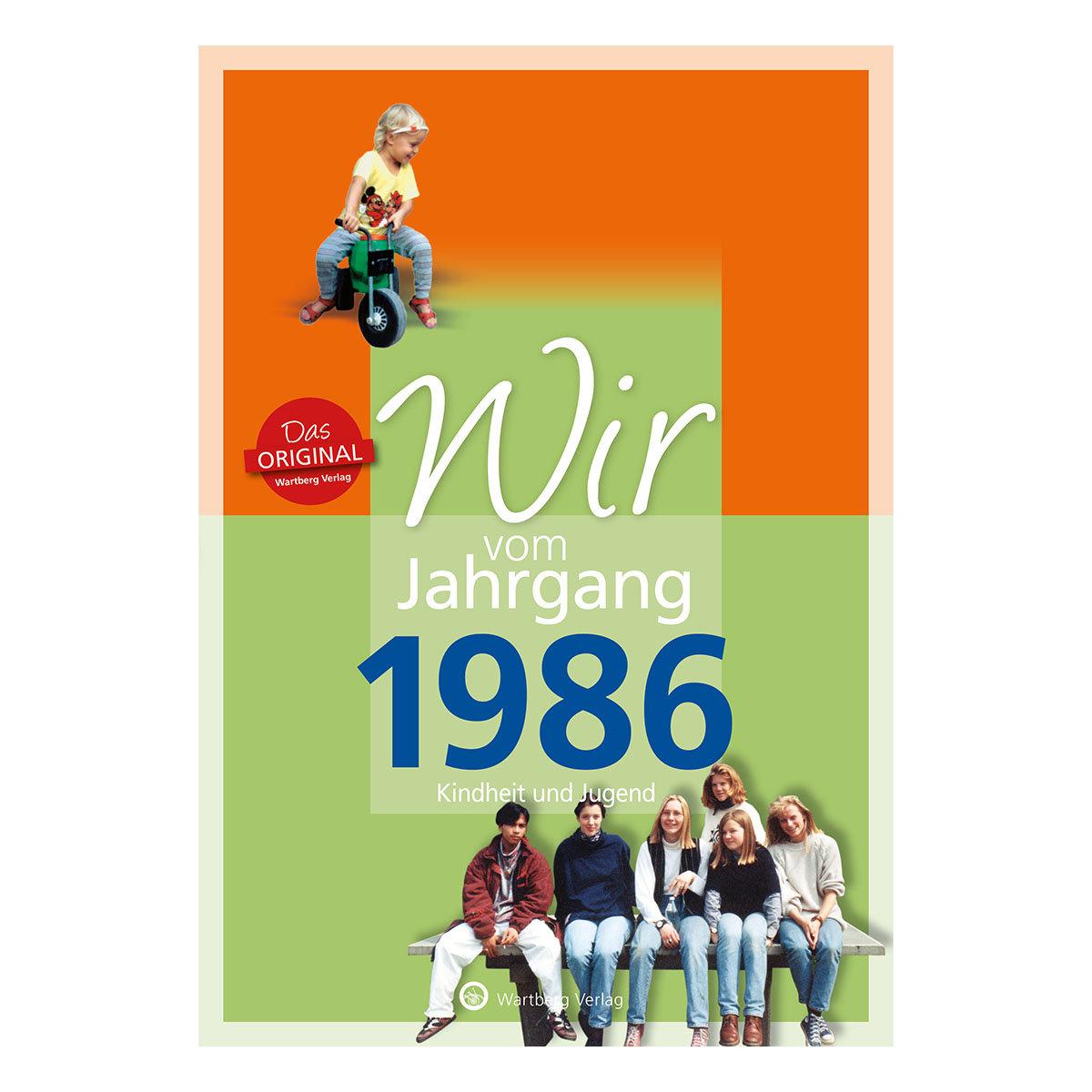 Wir vom Jahrgang 1986 - Kindheit und Jugend