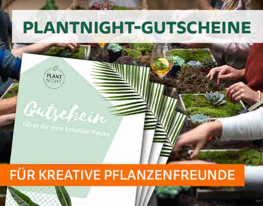 + (1) PlantNight-Gutscheine +